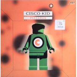Cisco Kid - Pizzaman