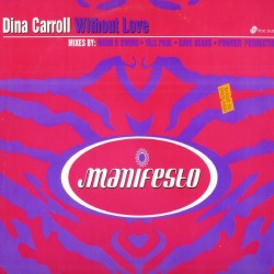 Dina Carroll – Without Love (2 MANO,MELODIA DEL RADI¡¡ AÑO 99)
