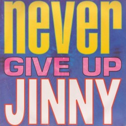 Jinny – Never Give Up (2 MANO,CANTADITO AÑO 92,BUEN ROLLO¡¡)