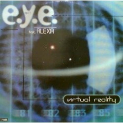 E.Y.E. – Virtual Reality (2 MANO,MELODIA REMEMBER SELLO DWA)