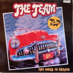 The  Team - The Word Is Grease (2 MANO,TODO UN CLÁSICO REMEMEBR¡¡)