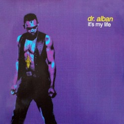 Dr. Alban – It's My Life(2 mano,temazo remember¡¡)