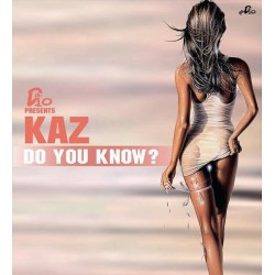 D10  Presents Kaz  - Do You Know?