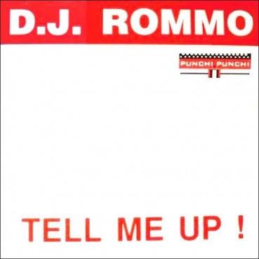 DJ Rommo  – Tell Me Up(2 MANO,NUEVECITO¡¡ JOYA¡¡