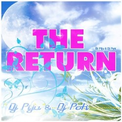 DJ Piju & DJ Pok-The Return
