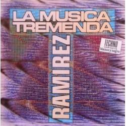 Ramirez – La Musika Tremenda (2 MANO,TEMAZO SKANDALO¡¡¡¡¡)