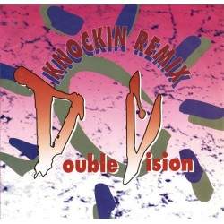 Double Vision – Knockin (Remix) (TEMAZO REMEMBER¡¡)