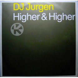DJ Jurgen – Higher & Higher (2 MANO,CANTADITO REMEMBER¡¡)