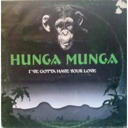 Hunga Munga – I've Gotta Have Your Love (2 MANO,TEMAZO DEL 95¡¡¡)