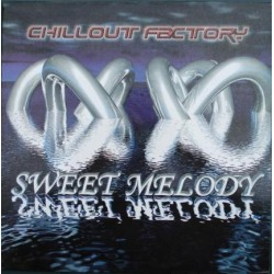 Chillout Factory – Sweet Melody (2 MANO,JUMPER B2 + MAKINA¡)