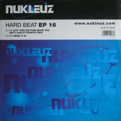 BK – Hard Beat EP 16 (2 MANO,INCLUYE EL TEMAZO LET THE RHYTHM MOVE YOU¡¡)