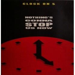 Clock On 5 – Nothing's Gonna Stop Us Now (2 MANO,CLASICO DE LOS 80 REMIXEADO¡)