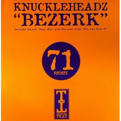 Knuckleheadz – Bezerk / You Can Feel It (2 MANO,BASUCO HARDHOUSE¡¡¡ COMO NUEVO¡¡)