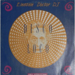 Einstein Doctor DJ – Disco Loco (2  MANO,SELLO AREA INTERNACIONAL¡)