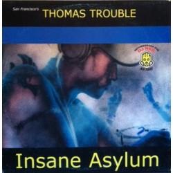 Thomas Trouble – Insane Asylum (NUEVO,PROGRESIVO ATROZZZ¡¡¡¡)