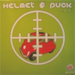 Helmet & Puck – Fire (MUY BUSCADO¡¡)