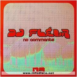 DJ Fleur – No Comments(2 MANO,NUEVECITO¡¡)