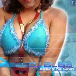 DJ Blas – Peace Of Mind