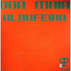 Don Maia – Albufeira (2 MANO,PRODUCCION GIGI PUSSY)