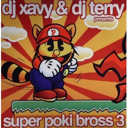 DJ Xavy & DJ Terry  – Super Poki Bross 3