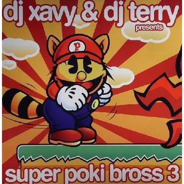 DJ Xavy & DJ Terry  – Super Poki Bross 3