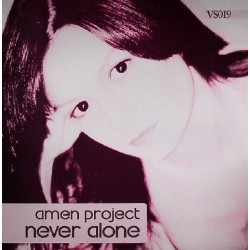 Amen Project – Never Alone (2 MANO,CANTADITA¡)