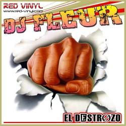 DJ Fleur – El Destrozo (2 MANO,BASE + TECHNO)
