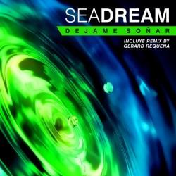 Seadream – Dejame Soñar