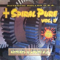 Spiral Pure  Vol. 2 - Autentic Roller USA(2 MANO,PRODUCIDO POR CHUMI¡¡)