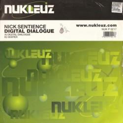 Nick Sentience – Digital Dialogue / Deeper (2 MANO,BASUCO HARDHOUSE¡¡)