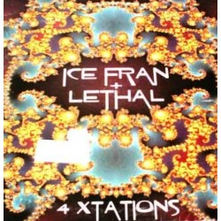 Ice Fran & Lethal – 4 Xtations (2 MANO,TEMAZO SELLO MADE IN DJ)