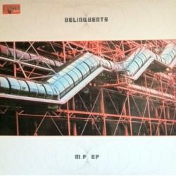 Delinquents – M.F. EP (COLISEUM RECORDS.COPIAS NUEVAS¡)
