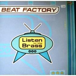 Beat Factory  - Listen To The Brass(NUEVO)