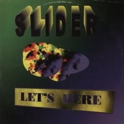 Slider  – Let's Here (2 MANO,FERPAS MUSIC)