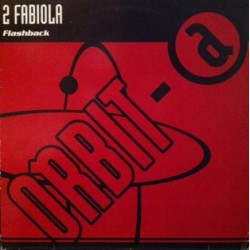2 Fabiola – Flashback (2 MANO,SELLO ORBIT.TEMAZO¡¡)