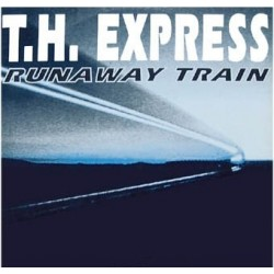 T.H. Express – Runaway Train (2 MANO,REMEMBER 90'S¡¡)