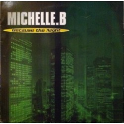 Michelle. B – Because The Night (2 MANO,CANTADITO 90'S¡¡)