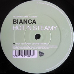 Bianca  – Hot 'n Steamy (2 MANO,ALMIGHTY RECORDS¡¡)