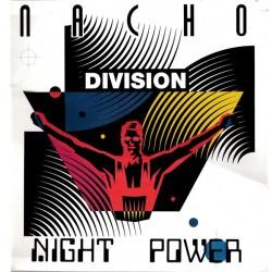 Nacho Division – Night Power (2 MANO,PELOTAZO CHOCOLATERO¡¡¡¡)