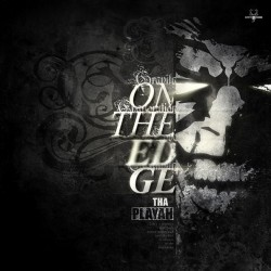 Tha Playah – On The Edge  (BRUTAL¡)