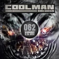 Headbanger VS Na-Goyah – Dedicated To The Critics(COOLMAN RECORDS)