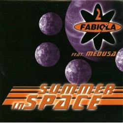 2 Fabiola Feat. Medusa  - Summer In Space (2 MANO,VALE MUSIC)