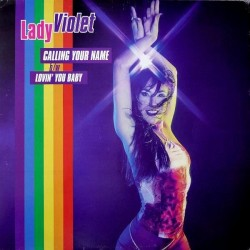 Lady Violet – Calling Your Name / Lovin' You Baby (2 MANO,CANTADITA)