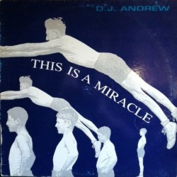 DJ Andrew – This Is A Miracle (2 MANO,MAX MUSIC)