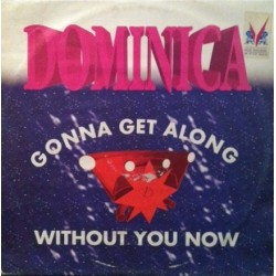 Dominica  – Gonna Get Along With You Now (2 MANO,CANTADITO SELLO MD RECORDS¡¡)