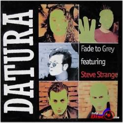 Datura Featuring Steve Strange – Fade To Grey (2 MANO,INCLUYE EL SUEÑO¡¡)