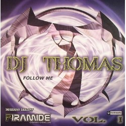 DJ Thomas  - Vol. 1 - Follow Me