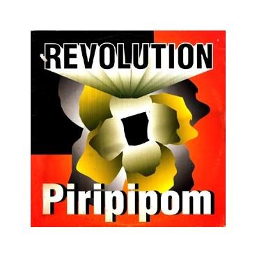 Revolution – Piripipom(2 MANO,BASE DEL 94)