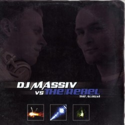 DJ Massiv vs The Rebel - The Album(Discazo triple¡¡)