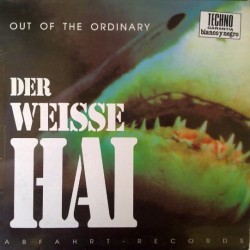 Out Of The Ordinary – Der Weisse Hai (2 MANO,TEMAZO TECHNO DEL 92¡¡)